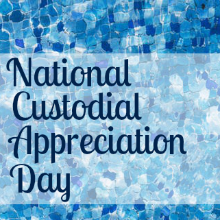 National Custodial Appreciation Day