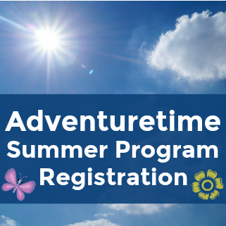 Adventuretime Summer Program Registration