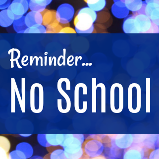 Reminder No School