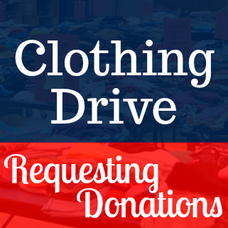 Clothing Drive Requesting Donations