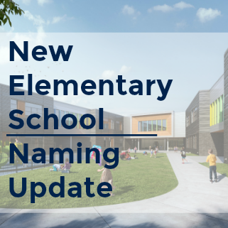 New Elem School Naming Update